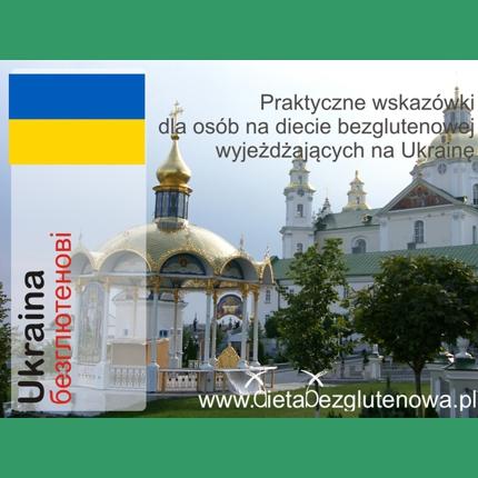 Ukraina - praktyczne wskazówki
