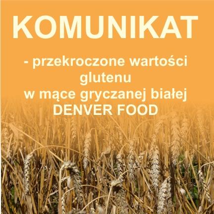 Przekroczenie wartości glutenu - DENVER FOOD