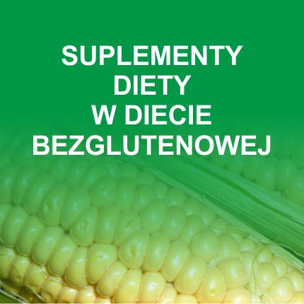 Suplementy diety w diecie bezglutenowej